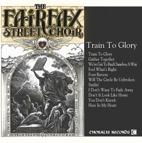 The Fairfax Street Choir - Train to Glory