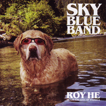 Sky Blue Band - Roy He