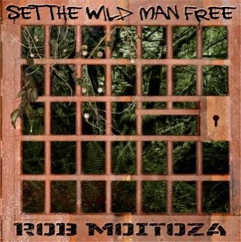 Set The Wild Man Free